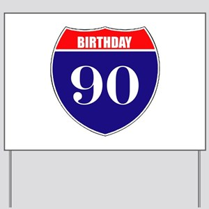 90th Birthday! Yard Sign