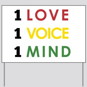 NEW-One-Love-voice-mind4 Yard Sign