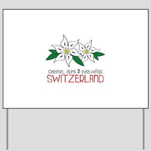 SWITZERLAND Yard Sign