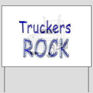 Truckers Rock Yard Sign