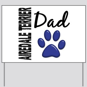 Airedale Terrier Dad 2 Yard Sign