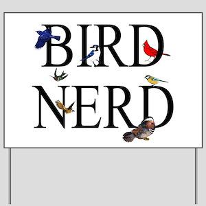 Bird Nerd Yard Sign