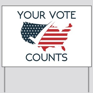 Your Vote Counts Yard Sign