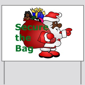 secure the bag santa Yard Sign