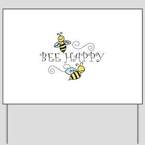 Bee Happy Yard Sign