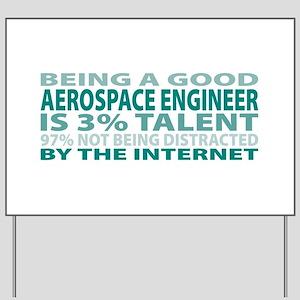 Good Aerospace Engineer Yard Sign