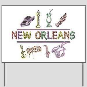 New Orleans Yard Sign