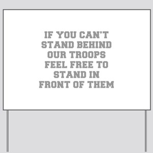 IF-YOU-CANT-STAND-BEHIND-OUT-TROOPS-FRESH-GRAY Yar