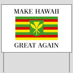 MAKE HAWAII GREAT AGAIN - Kanaka Maoli F Yard Sign