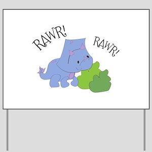 Rawr Dinosaur Yard Sign