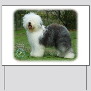 Old English Sheepdog 9F054D-17 Yard Sign