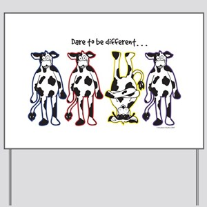 Dare to be Different Cows Yard Sign