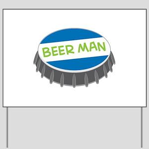 Beer Man Yard Sign