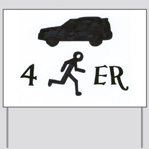 4Runner Yard Sign