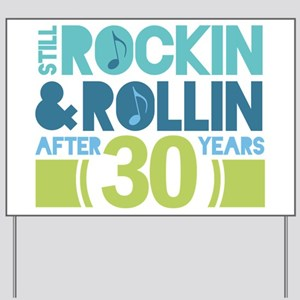 30th Anniversary Rock N Roll Yard Sign