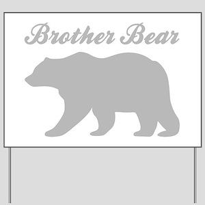 Brother Bear Yard Sign