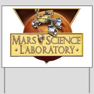 Mars Science Lab Yard Sign