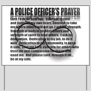 A POLICE OFFICER'S PRAYER Yard Sign