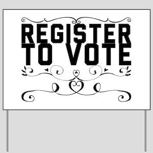 Register to Vote Yard Sign