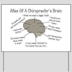 Chiropractor Humor Yard Sign