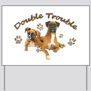 Boxer Double Trouble Yard Sign