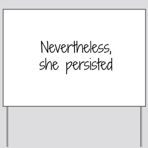 She Persisted Yard Sign