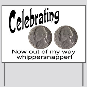55 Birthday Whippersnapper Yard Sign