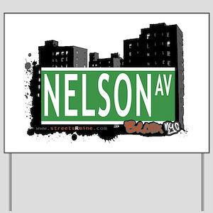 Nelson Av, Bronx, NYC Yard Sign