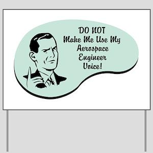 Aerospace Engineer Voice Yard Sign