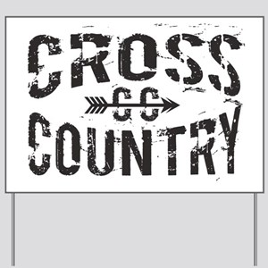 cross country Yard Sign