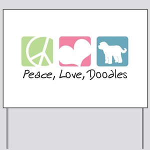 Peace, Love, Doodles Yard Sign