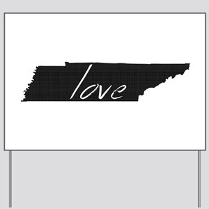Love Tennessee Yard Sign