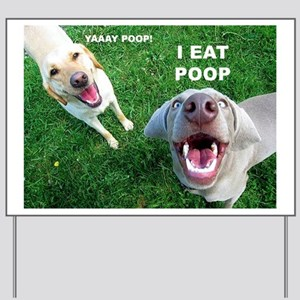 Yaay Poop! Yard Sign