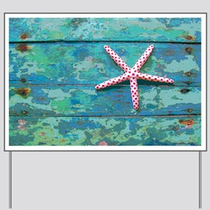 Starfish and Turquoise Yard Sign