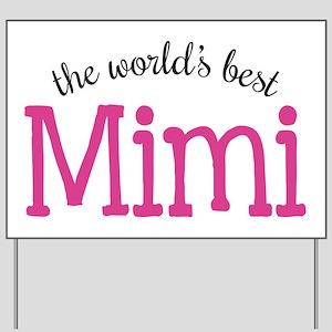 World's Best Mimi Yard Sign