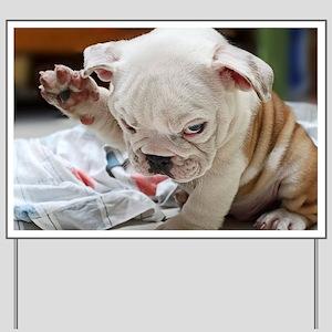 Funny English Bulldog Puppy Yard Sign