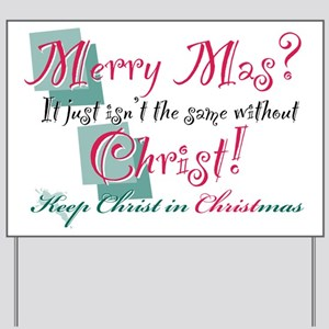 Merry Mas? Yard Sign