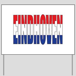 Eindhoven Yard Sign