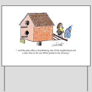 Flipping The Birdhouse Yard Sign