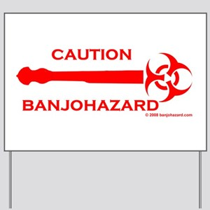 Banjohazard Yard Sign