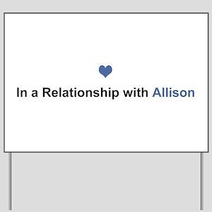 Allison Relationship Yard Sign