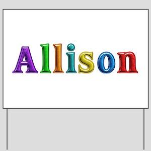 Allison Shiny Colors Yard Sign