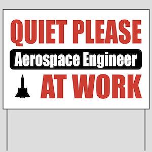 Aerospace Engineer Work Yard Sign