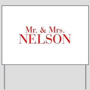 Mr Mrs NELSON-bod red Yard Sign