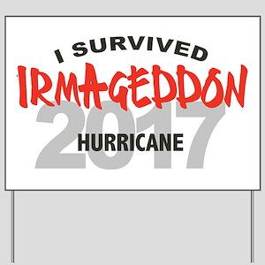 Hurricane Irma Survivor Yard Sign