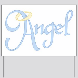 Angel Text Yard Sign