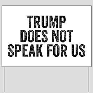 Trump Does Not Speak For Us Anti Trump Resist Yard