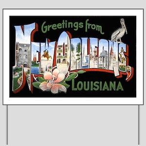 New Orleans Louisiana Greetin Yard Sign