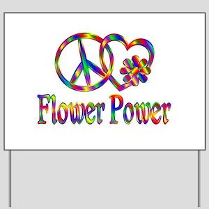 Peace Love Flower Power Yard Sign