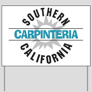 Carpinteria California Yard Sign